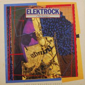 Love/Stooges/MC5/Tim Buckley/Nico - Elektrock – The Sixties