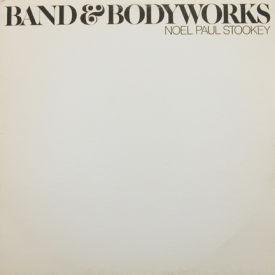 Noel Paul Stookey - Band & Bodyworks