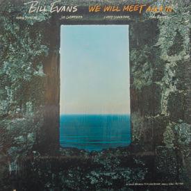 Bill Evans - We Will Meet Again