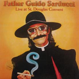 Father Guido Sarducci - Live At St. Douglas Convent
