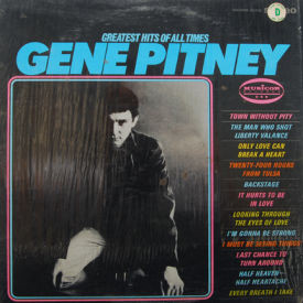 Gene Pitney - Greatest Hits Of All Times – Still In Shrink