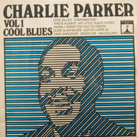 Charlie Parker - Cool Blues Vol. 1