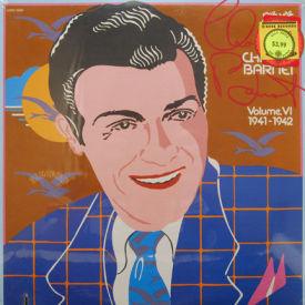 Charlie Barnet - Complete Charlie Barnet Vol. VI 1941-1942 – SEALED