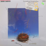 John Jarvis - Something Constructive - SEALED