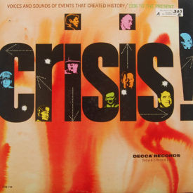 Various - Crisis! Voices And Sounds Of Events 1936-Present