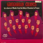 Monks From the Abbey Of Encalcat In France - Gregorian Chants