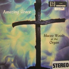 Maceo Woods - Amazing Grace