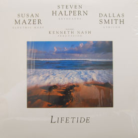 Steven Halpern/Susan Mazer/Dallas Smith - Lifetide
