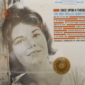 Meg Welles Quintet - Once Upon A Theme – SEALED
