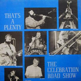 Celebration Road Show - That's A Plenty – AUTOGRAPHED