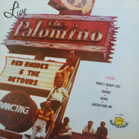 Red Rhodes & The Detours - Live At The Palomino