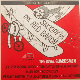 Royal Guardsmen - Snoopy Vs. The Red Baron