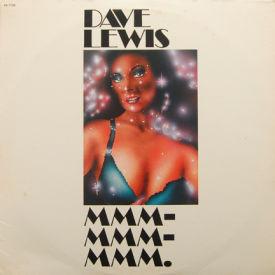 Dave Lewis - Mmm-Mmm-Mmm