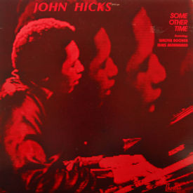 John Hicks - Some Other Time