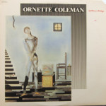 Ornette Coleman - Of Human Feelings
