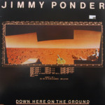 Jimmy Ponder - Down Here On The Ground