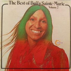 Buffy Sainte-Marie - Best Of Buffy Sainte-Marie Vol. 2