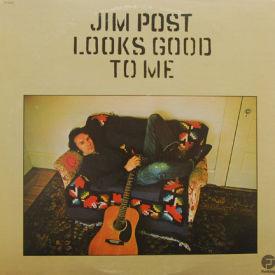 Jim Post - Looks Good To Me