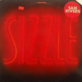 Sam Rivers - Sizzle