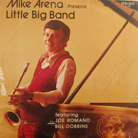 Mike Arena - Presents Little Big Band – AUTOGRAPHED