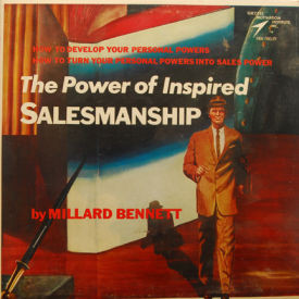Millard Bennett - Power Of Inspired Salesmanship