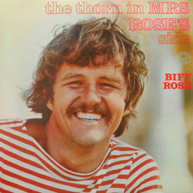 Biff Rose - The Thorn In Mrs. Rose's Side