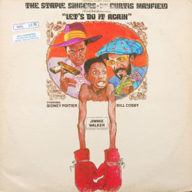Curtis Mayfield/Staple Singers - Let's Do It Again