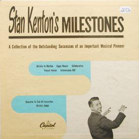 Stan Kenton - Stan Kenton's Milestones