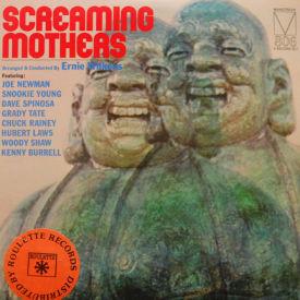 Ernie Wilkins - Screaming Mothers