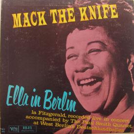 Ella Fitzgerald - Mack The Knife – Ella In Berlin