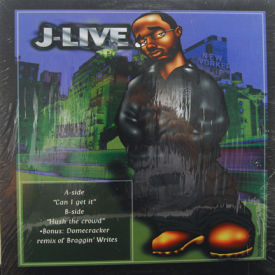 J-Live - Can I Get It/Hush The Crowd