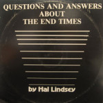 Hal Lindesy - Questions And Answers About The End Times