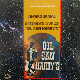 Ahmad Jamal - Live At Oil Can Harry's