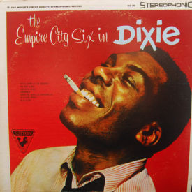 Empire City Six - Empire City Six In Dixie