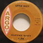 Clarence Henry - Little Suzy/You Always Hurt The One You Love