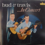 Bud & Travis - In Concert