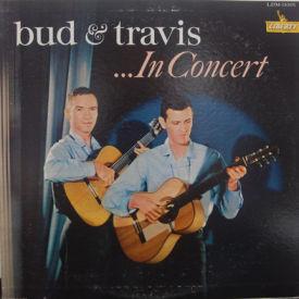 Bud & Travis - In Concert