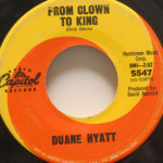 Duane Hyatt - From Clown To King/Troubador