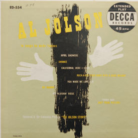 Al Jolson - Songs He Made Famous