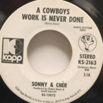 Sonny and Cher - A Cowboy's Work Is Never Done