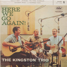 Kingston Trio - Here We Go Again! Pt. 1