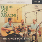 Kingston Trio - Here We Go Again! Pt. 2