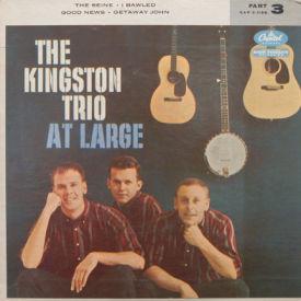Kingston Trio - At Large Pt. 3