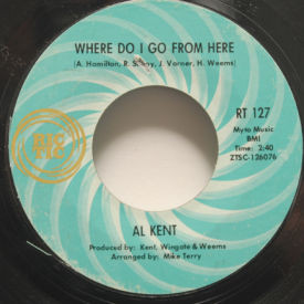 Al Kent - Where Do I Go From Here
