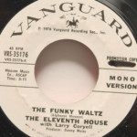 Eleventh House With Larry Coryell - Funky Waltz