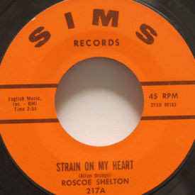 Roscoe Shelton - Strain On My Heart