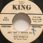 James Brown - Ain't That A Groove