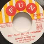 Johnny Evans And The Winfields - You Came Out Of Nowhere