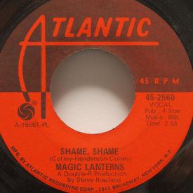 Magic Lanterns - Shame, Shame/Baby I Gotta Go Now