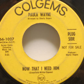 Paula Wayne - Now That I Need Him